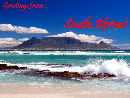 Greetings from South Africa!